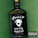 Tequila Sunrise/Cypress Hill