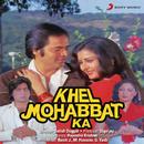 Khel Mohabbat Ka (Original Motion Picture Soundtrack)/Rasik J., M. Hussain & G. Yash