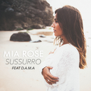 Sussurro feat.D.A.M.A/Mia Rose