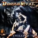 Evilized/Dream Evil