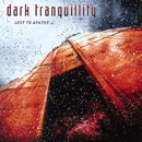 Lost to Apathy - EP/Dark Tranquillity