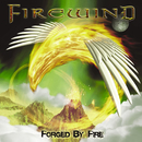 Forged By Fire/FIREWIND