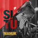 Si Tú (Versión Acústica)/Fabián Manuk