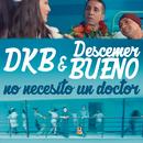 No Necesito un Doctor/DKB & Descemer Bueno