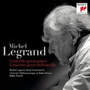 Concerto pour piano, Concerto pour violoncelle/Michel Legrand