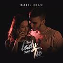 Una Lady Como Tú/Manuel Turizo