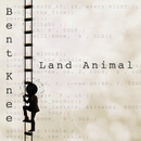 Land Animal/Bent Knee