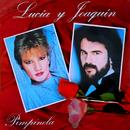 Lucía y Joaquín/Pimpinela