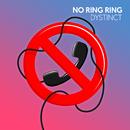 No Ring Ring/DYSTINCT