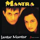 Jantar Mantar/Mantra