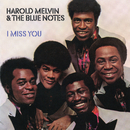 I Miss You (Expanded Edition)/Harold Melvin & The Blue Notes