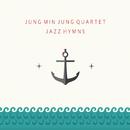 Jazz Hymns/Jung Min Jung