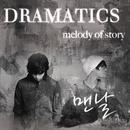 Melody of Story/Dramatics