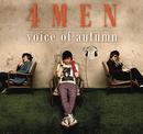 Voice of Autumn/4Men