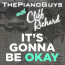 (It's Gonna Be) Okay/The Piano Guys with Cliff Richard