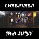 Iha just/Chebaleba