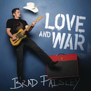 Love and War/Brad Paisley