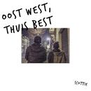 Oost West, Thuis Best/Scottie
