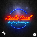 Feelin' Good/Skogsberg & Akdogan
