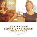 The Prayer/Lexi Walker, Jenny Oaks Baker