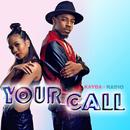 Your Call/Kayda & Radio3000