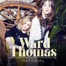 Material (Single Version)/Ward Thomas