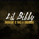Thought It Was A Drought/Lil Bibby