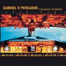 Cavaleiro Andante/Gabriel O Pensador
