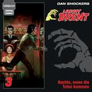 Hörbuch 03/Nachts, wenn die Toten kommen/Larry Brent