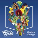 Quebra-Swinga/Dream Team do Passinho