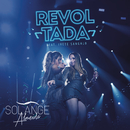 Revoltada (Ao Vivo) feat.Ivete Sangalo/Solange Almeida