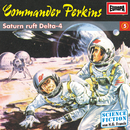 05/Saturn ruft Delta-4/Commander Perkins