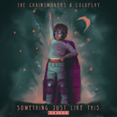 Something Just Like This (Remix Pack)/The Chainsmokers & Coldplay