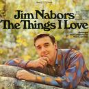 The Things I Love/Jim Nabors