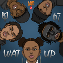 Wat Up/Nadia Rose feat. 67