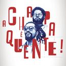 A Chapa é Quente! (Língua Franca)/Emicida and Rael