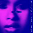 Remember Me (The Remixes)/Jennifer Hudson