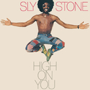 High On You/Sly Stone