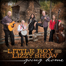 Going Home/The Little Roy and Lizzy Show