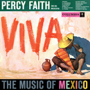 Viva! The Music of Mexico/Percy Faith & His Orchestra