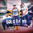 Solo Pa' Mí (Official Remix) (Estudio) feat.Dj Towa/Luis Baca