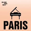 Paris/RPM (Relaxing Piano Music)