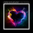 Fireproof/Forever Bound