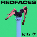 Wise Up/RedFaces