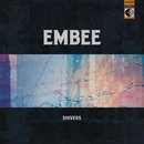 Shivers/Embee