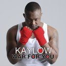 War For You/Kaylow