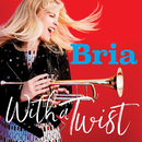 With a Twist/Bria Skonberg