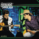 Acústico (Ao Vivo)/Fernando & Sorocaba
