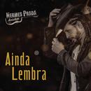 Ainda Lembra feat.Cleber & Cauan/Hermes Prada