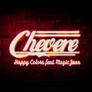 Chévere/Happy Colors y Magic Juan